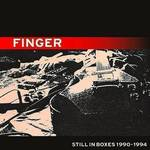 Finger - Still In Boxes 1990-94