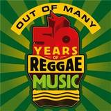 Various Artists - Out of Many: 50 Years of Reggae Music Box set