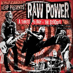 KEXP Presents: Raw Power - A Tribute To Iggy & The Stooges Live From the Rooftop of Pike Place Market - August 23rd, 2015