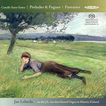 Saint-Saens: Preludes And Fugues, Opp. 99, 109 & Fantasies, Opp. 101, 157