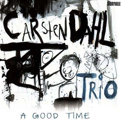 Carsten Dahl Trio - A Good Time