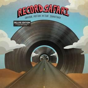 Record Safari Motion Picture Soundtrack (Deluxe Edition)