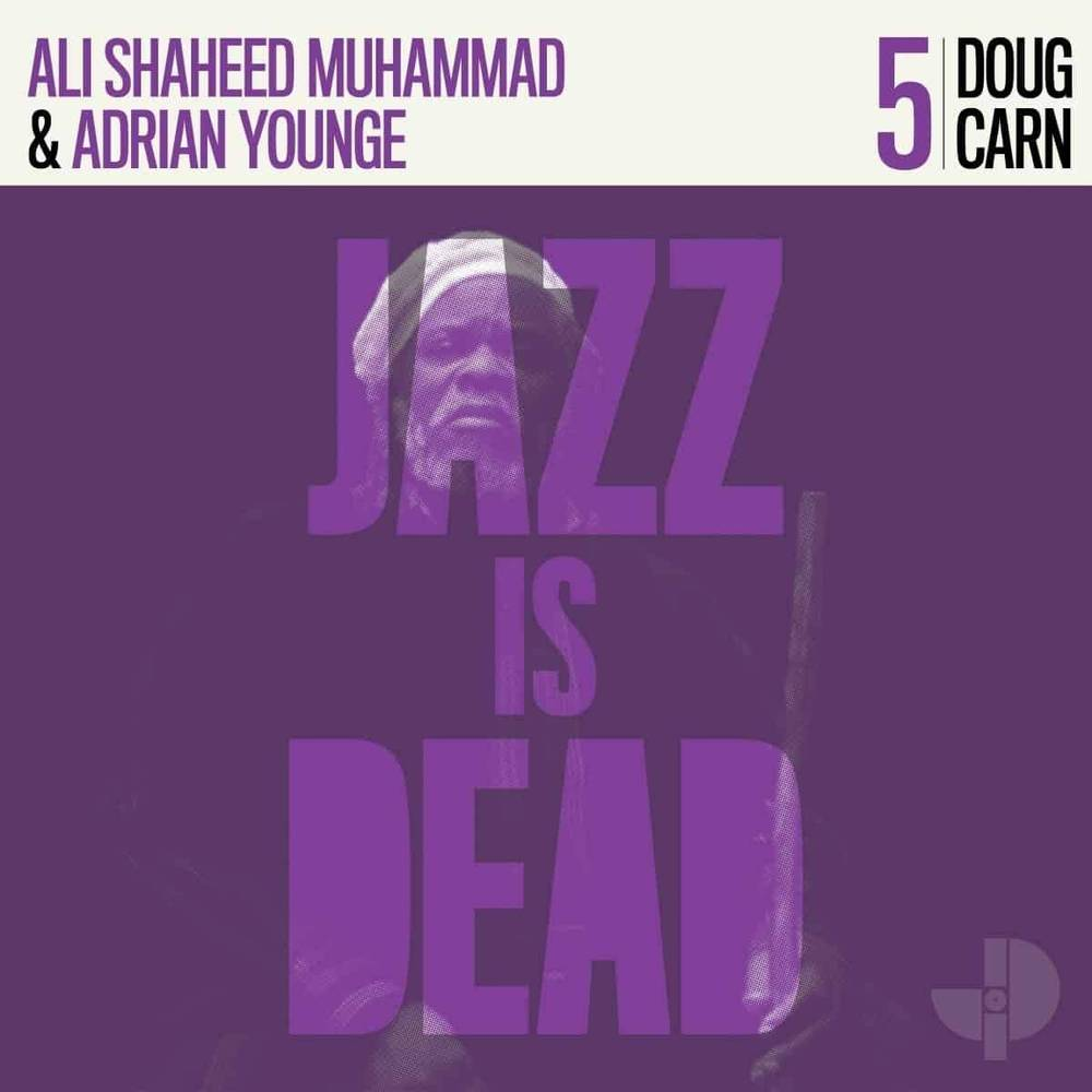 Doug Carn, Ali Shaheed Muhammad & Adrian Younge - Jazz Is Dead 005 [Purple Colored Vinyl]
