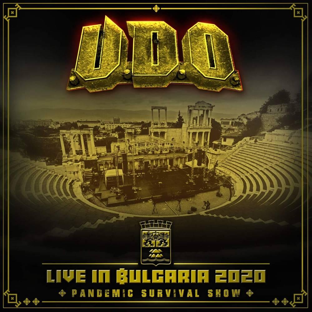 U.D.O. - Live in Bulgaria 2020 - Pandemic Survival Show [2CD/Blu-ray]