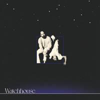Watchhouse - Watchhouse [LP]