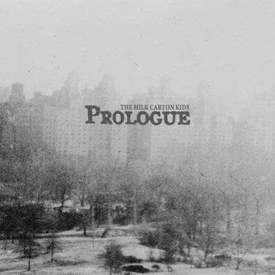 The Milk Carton Kids - Prologue (Dig)