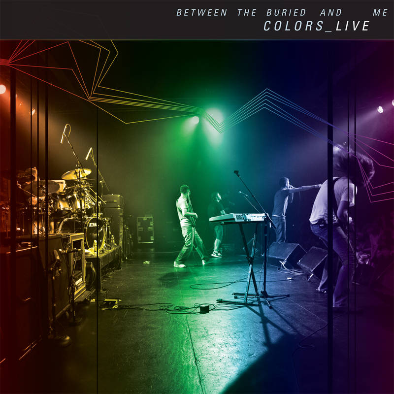 BETWEEN THE BURIED AND ME COLORS_LIVE