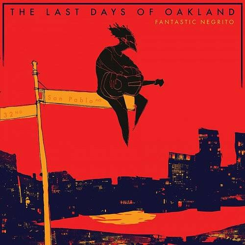 The Last Days Of Oakland [LP]