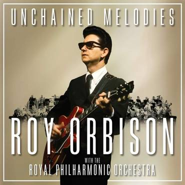 Unchained Melodies: Roy Orbison With The Royal Philharmonic Orchestra [LP]