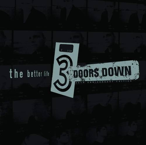 3 Doors Down - The Better Life: 20th Anniversary [2 CD]