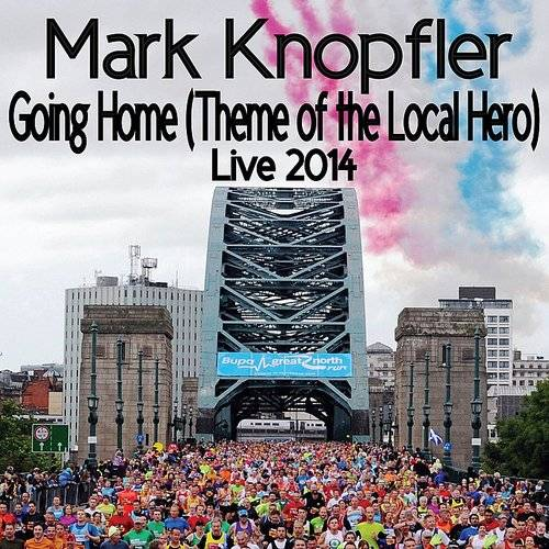 Going Home (Theme Of The Local Hero) (Live / 2014) - Single