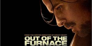 Out Of The Furnace [Movie]