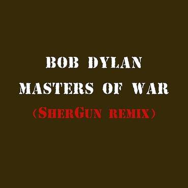 Masters Of War (Shergun Remix) - Single