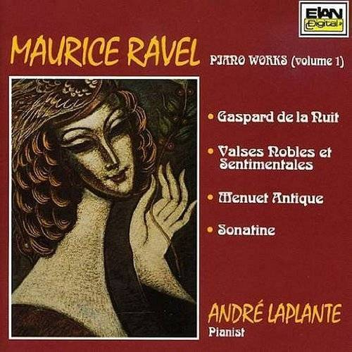 Maurice Ravel: Piano Works Volume 1