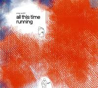Craig Cardiff - All This Time Running