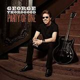George Thorogood & The Destroyers - Party Of One [LP]