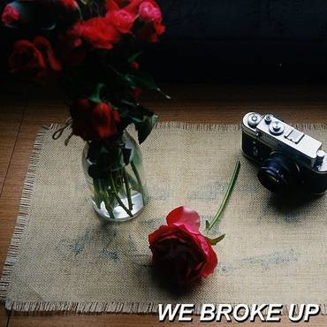We Broke Up - Single