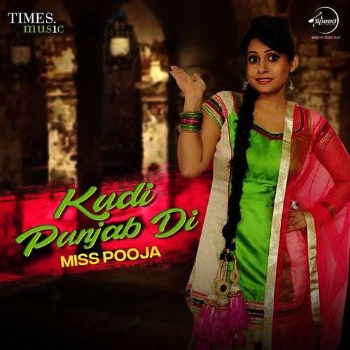 Miss Pooja - Miss Pooja - Kudi Punjab Di | Down In The