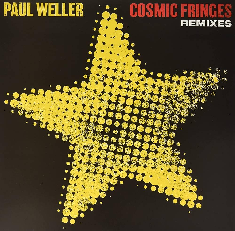 Paul Weller - Cosmic Fringes (Remixes) [Import Limited Edition LP]