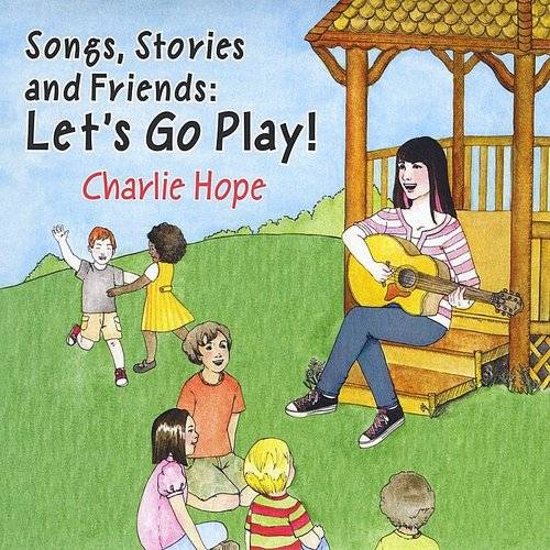 Songs Stories & Friends: Let's Go Play!