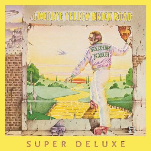 Goodbye Yellow Brick Road: 40th Anniversary [Super Deluxe Edition]