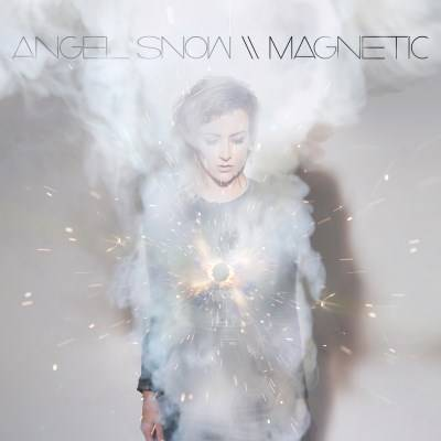 Angel Snow - Magnetic