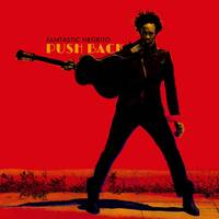 Fantastic Negrito - Push Back / Shadows [Vinyl Single]
