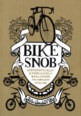 Bike Snob (hardcover) - Chronicle Books