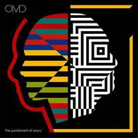 Orchestral Manoeuvres in the Dark (O.M.D.) - The Punishment Of Luxury
