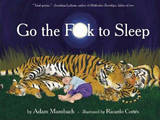 Go the F**k to Sleep (hardcover) - Go the F**k to Sleep