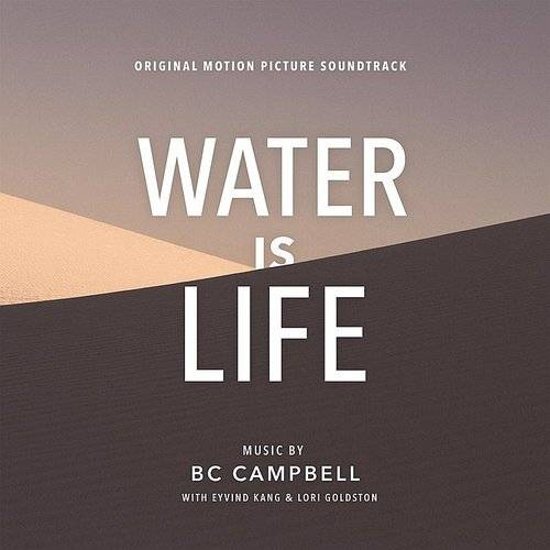Water Is Life (Original Motion Picture Soundtrack)