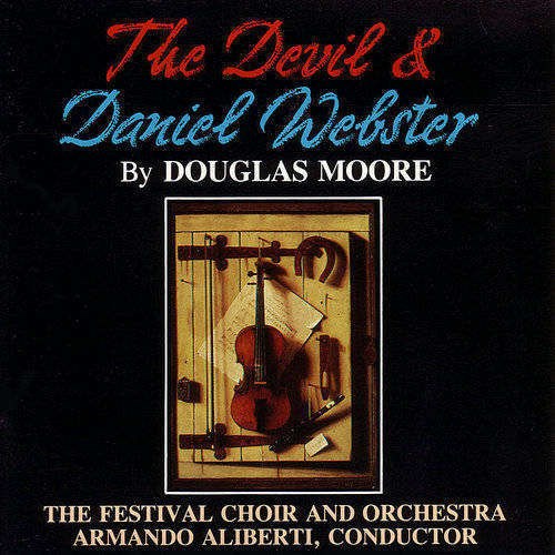 The Devil And Daniel Webster (Opera In One Act)
