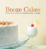 Booze Cakes (softcover) - Krystina Castella and Terry Lee Stone