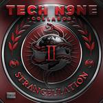 Tech N9Ne Collabos - Strangeulation Vol II