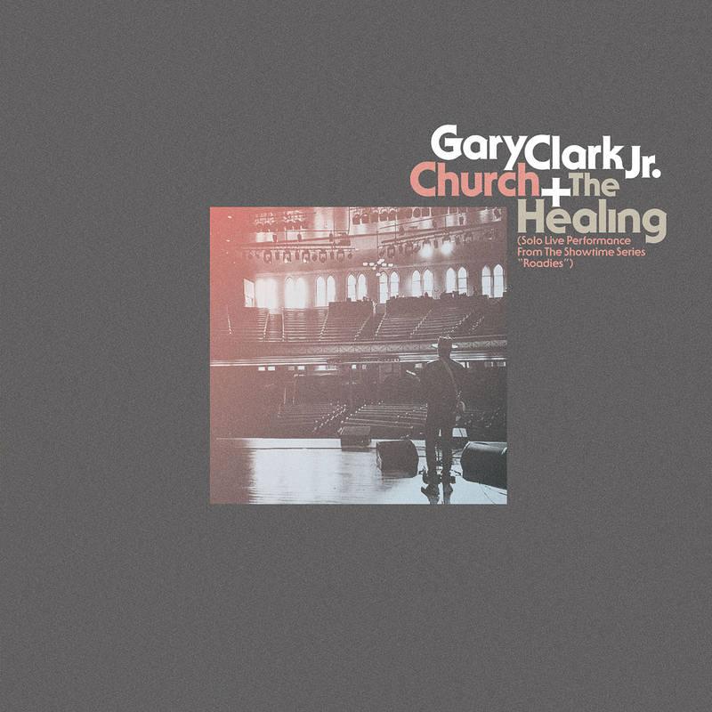 "Gary Clark Jr. ""Church"" ""The Healing"""