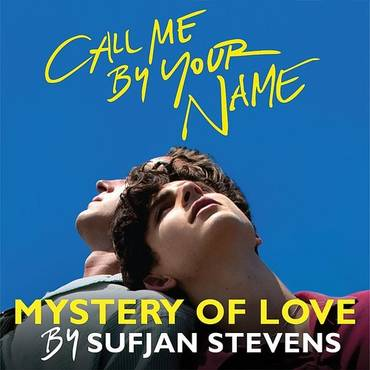 "Mystery Of Love (From The Original Motion Picture ""call Me By Your Name"") - Single"