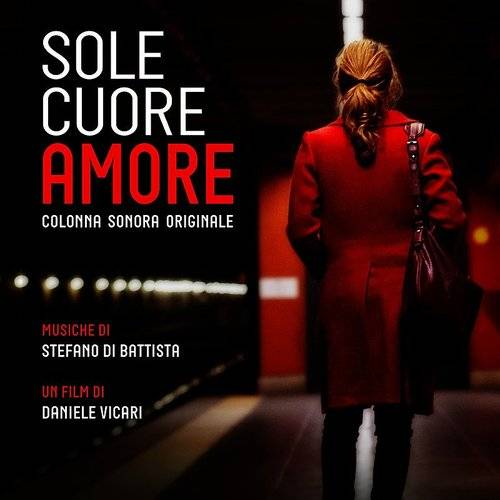 Sole Cuore Amore (Original Motion Picture Soundtrack)