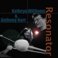 Kathryn Williams - The Resonator (Feat. Anthony Kerr)