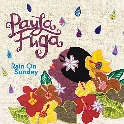 Paula Fuga - Rain On Sunday