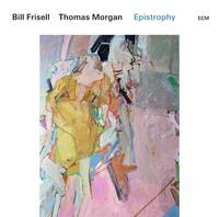 Bill Frisell / Thomas Morgan - Epistrophy
