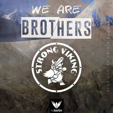 We Are Brothers (Strong Viking Anthem 2018) (Feat. Strong Viking) - SIngle