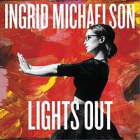 Ingrid Michaelson - Lights Out [2 CD Deluxe]