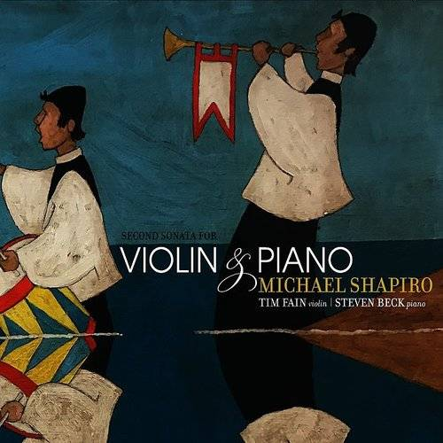 Michael Shapiro: Second Sonata For Violin And Piano