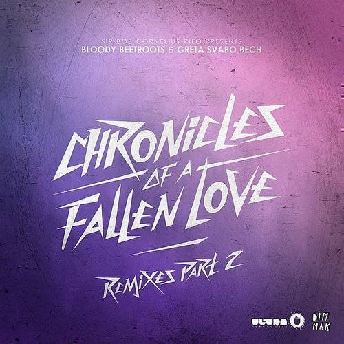 Chronicles Of A Fallen Love Remixes Part 2 - Single