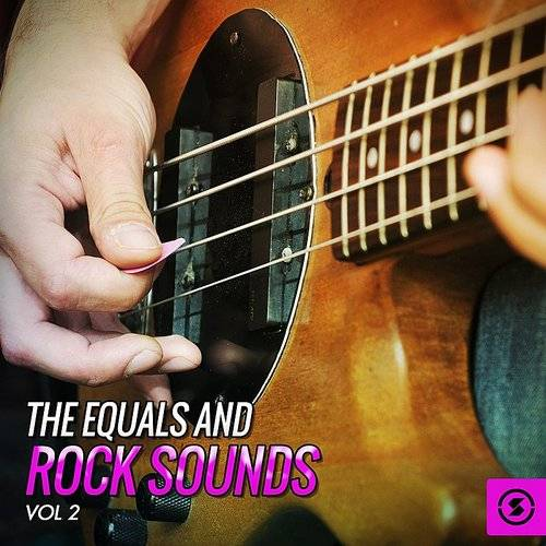 The Equals And Rock Sounds, Vol. 2