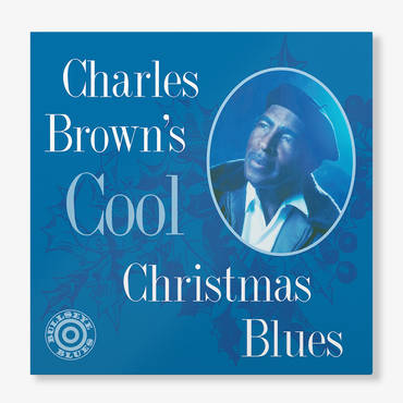 Charles Brown's Cool Christmas Blues [LP]