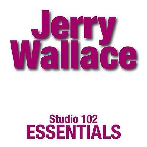 Jerry Wallace: Studio 102 Essentials