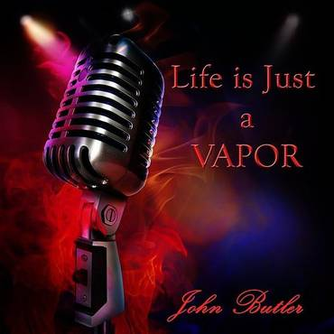 Life Is Just A Vapor - Single
