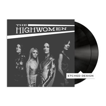 The Highwomen [2P w/Etched Design]