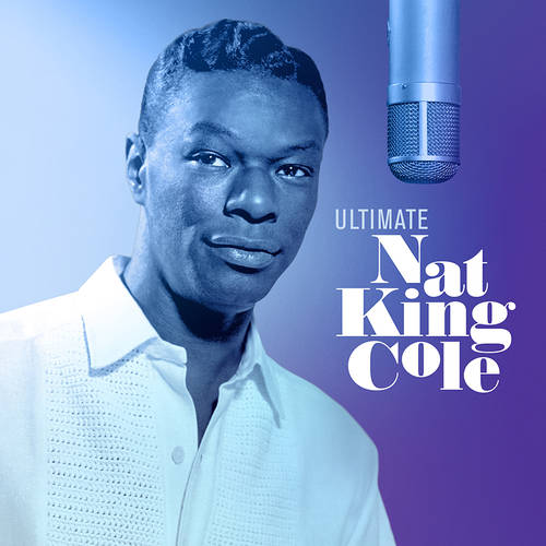 Ultimate Nat King Cole [2LP]